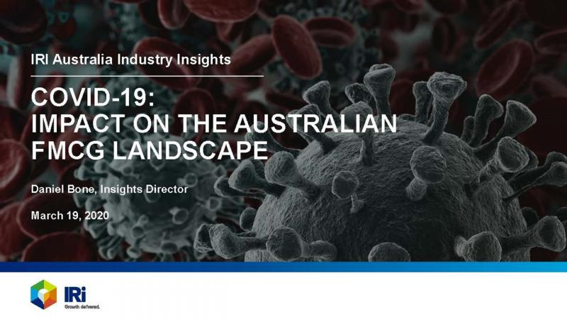 Covid-19 // Impacts on the Australian FMCG Industry - A Free Report from IRI